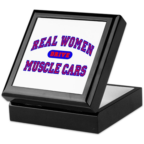 Real Women Drive Muscle Cars II Keepsake Box