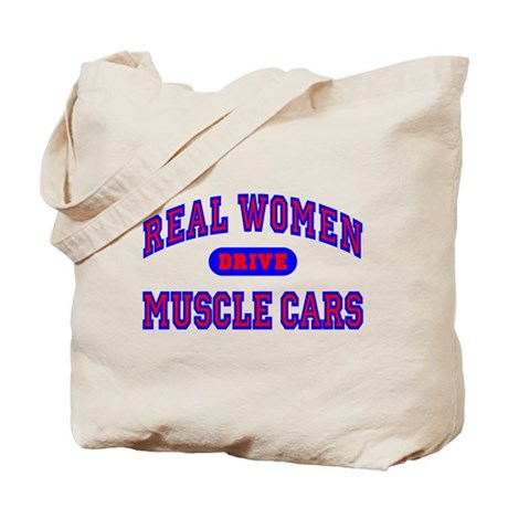 Real Women Drive Muscle Cars II Tote Bag