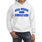 Real Women Drive Muscle Cars III Hooded Sweatshirt