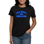 Real Women Drive Muscle Cars III Women's Black Tee