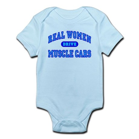 Real Women Drive Muscle Cars III Infant Bodysuit