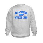 Real Women Drive Muscle Cars III Kids Sweatshirt