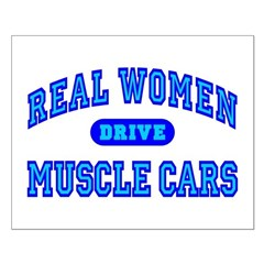 Real Women Drive Muscle Cars III Posters