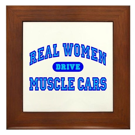 Real Women Drive Muscle Cars III Framed Tile