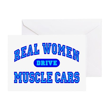Real Women Drive Muscle Cars III Greeting Card