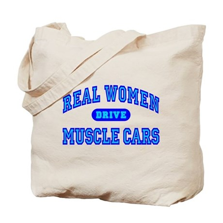Real Women Drive Muscle Cars III Tote Bag