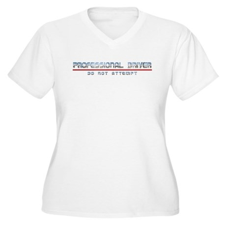 Professional Driver Women's Plus Size V-Neck Tee