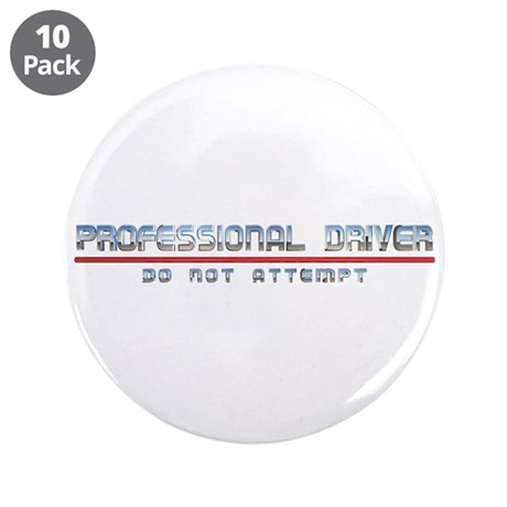 "Professional Driver 3.5"" Button (10 pack)"