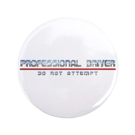 "Professional Driver 3.5"" Button (100 pack)"