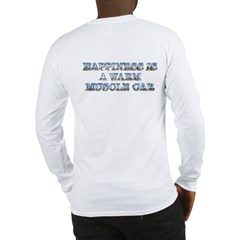 Happiness is a Warm Muscle Car Long Sleeve T-Shirt