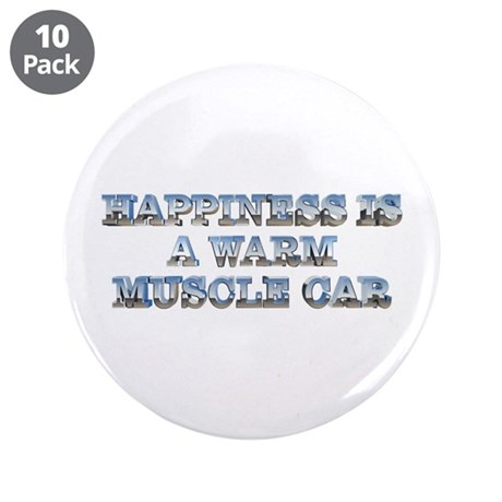 "Happiness is a Muscle Car 3.5"" Button (10 pk)"