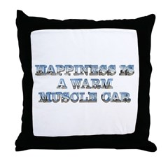 Happiness is a Warm Muscle Car Throw Pillow
