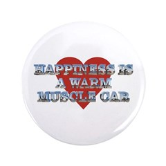 "Happiness is a Musclecar II 3.5"" Button (100 pack)"