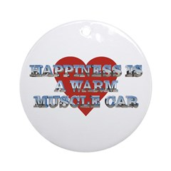Happiness is a Musclecar II Ornament (Round)
