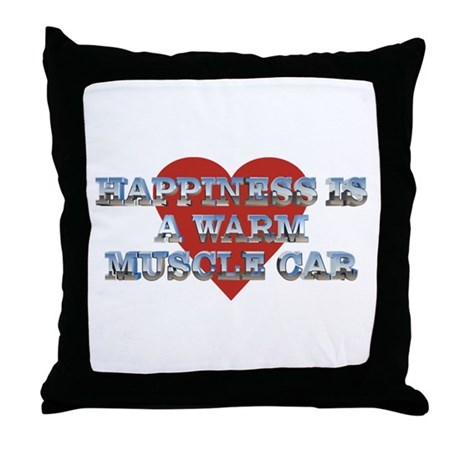 Happiness is a Musclecar II Throw Pillow