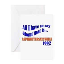 ASPHINCTERSAYSWHAT Greeting Card