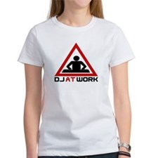 DJ at Work Tee