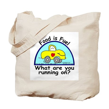 Food is Fuel Tote Bag