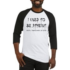 I used to be atheist Baseball Jersey