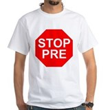 STOP PRE Shirt