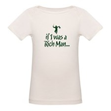 If I was a Rich Man... Tee