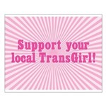 Support Your Local TransGirl Small Poster