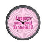 Support Your Local TransGirl Wall Clock