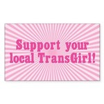 Support Your Local TransGirl Rectangle Sticker