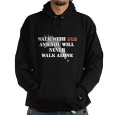 Walk With God Hoodie