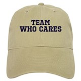 Team Who Cares Baseball Cap