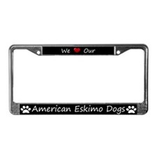 Black We Love Our American Eskimo Dogs Frame
