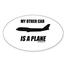 My Other Car Is A Plane Oval Stickers