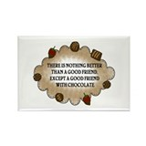 Friends With Chocolate Rectangle Magnet