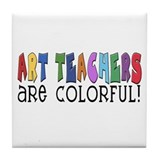 Art Teachers Tile Coaster
