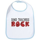Band Teachers Rock Bib