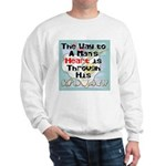 The Way to a Man's Heart 1 Sweatshirt