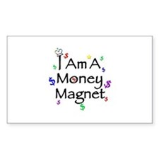 I am a Money Magnet Rectangle Decal