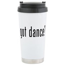 got dance? Ceramic Travel Mug
