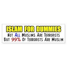 """""""Islam For Dummies!"""" Bumper Bumper Sticker"""