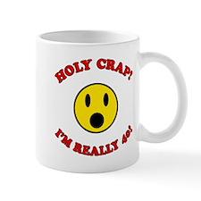 Holy Crap 40th Birthday Small Mugs