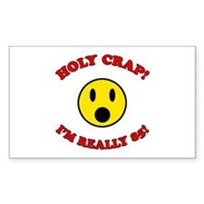 Holy Crap 85th Birthday Rectangle Bumper Stickers
