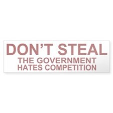 Don't Steal - The Government Bumper Car Sticker