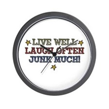 Live Well Laugh Often Junk Much Wall Clock