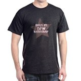 Born In New Hampshire  Black T-Shirt