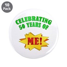 "Funny Attitude 50th Birthday 3.5"" Button (10 pack)"