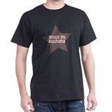Born In Arizona  Black T-Shirt