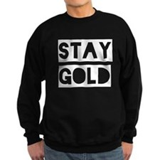 Stay Gold (White) Sweatshirt