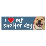 I Love My Shelter Dog Yellow Lab Bumper Bumper Sticker