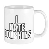 I Hate Dolphins Mug