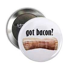 "got bacon? 2.25"" Button (10 pack)"